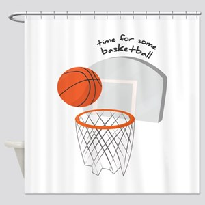 Time For Some Basketball Shower Curtain