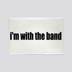 Im With The Band Magnets