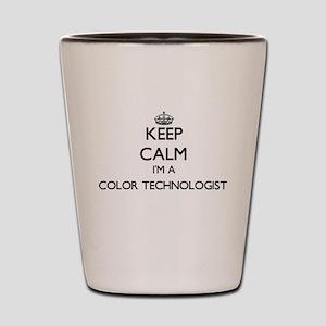 Keep calm I'm a Color Technologist Shot Glass