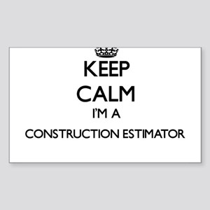 Keep calm I'm a Construction Estimator Sticker