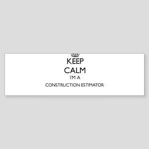Keep calm I'm a Construction Estima Bumper Sticker