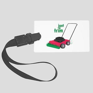 Just A Trim Luggage Tag