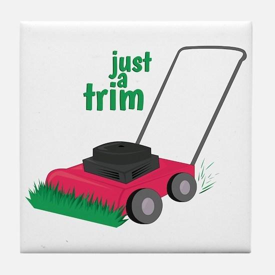 Just A Trim Tile Coaster