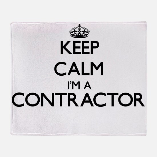 Keep calm I'm a Contractor Throw Blanket