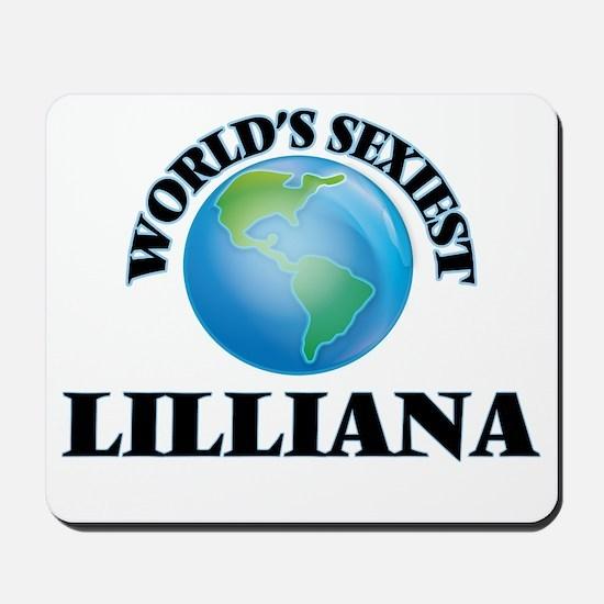 World's Sexiest Lilliana Mousepad