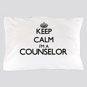 Keep calm I'm a Counselor Pillow Case