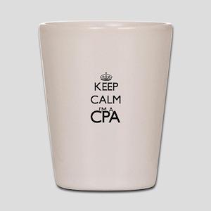 Keep calm I'm a Cpa Shot Glass