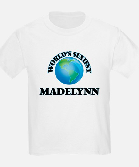 World's Sexiest Madelynn T-Shirt