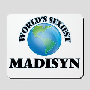 World's Sexiest Madisyn Mousepad