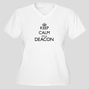 Keep calm I'm a Deacon Plus Size T-Shirt