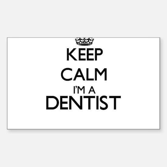 Keep calm I'm a Dentist Decal