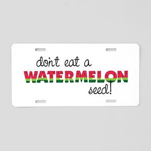 Watermelon Seed! Aluminum License Plate