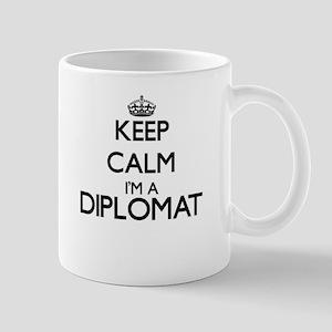 Keep calm I'm a Diplomat Mugs
