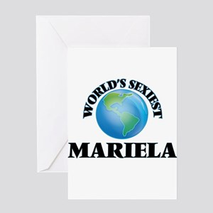 World's Sexiest Mariela Greeting Cards