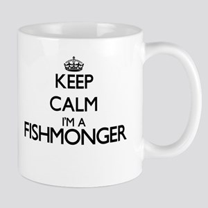 Keep calm I'm a Fishmonger Mugs