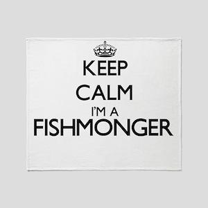 Keep calm I'm a Fishmonger Throw Blanket