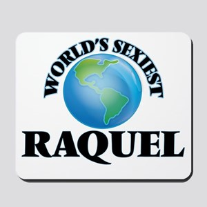World's Sexiest Raquel Mousepad