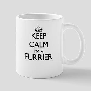 Keep calm I'm a Furrier Mugs