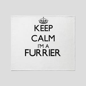 Keep calm I'm a Furrier Throw Blanket