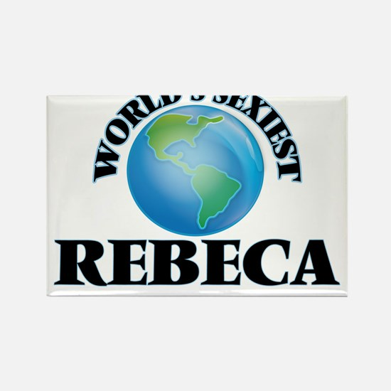 World's Sexiest Rebeca Magnets