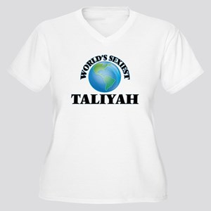 World's Sexiest Taliyah Plus Size T-Shirt