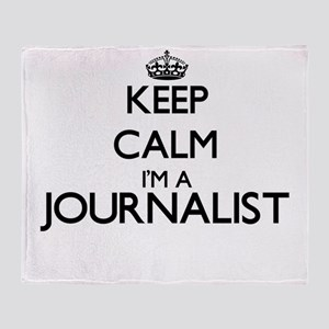 Keep calm I'm a Journalist Throw Blanket