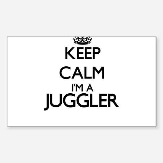Keep calm I'm a Juggler Decal