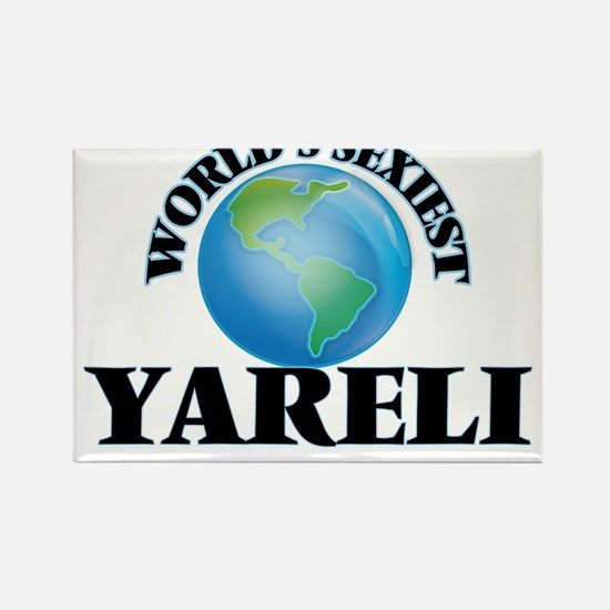 World's Sexiest Yareli Magnets