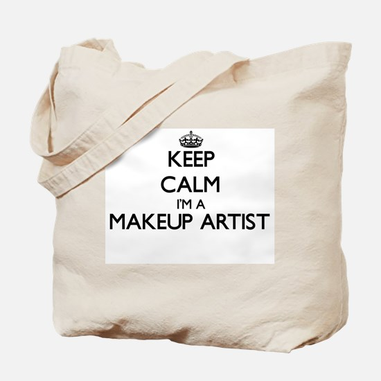 Keep calm I'm a Makeup Artist Tote Bag