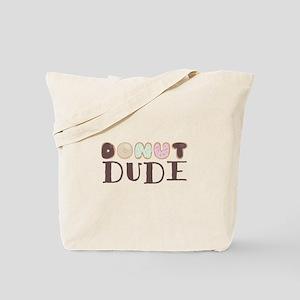 Donut Dude Tote Bag