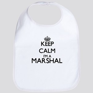 Keep calm I'm a Marshal Bib