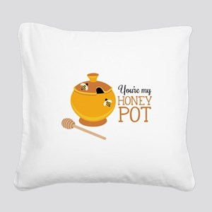 My Honey Pot Square Canvas Pillow