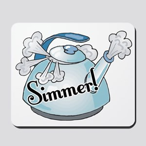 Simmer (Down Now) Mousepad