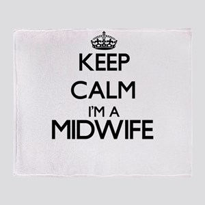 Keep calm I'm a Midwife Throw Blanket