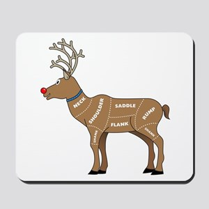 Rudolph - Reindeer Meat for Christmas Mousepad