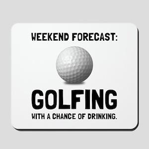 Weekend Forecast Golfing Mousepad