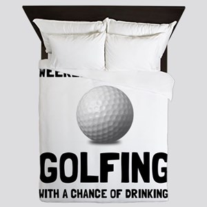 Weekend Forecast Golfing Queen Duvet