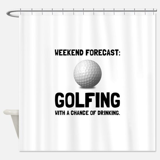 Weekend Forecast Golfing Shower Curtain
