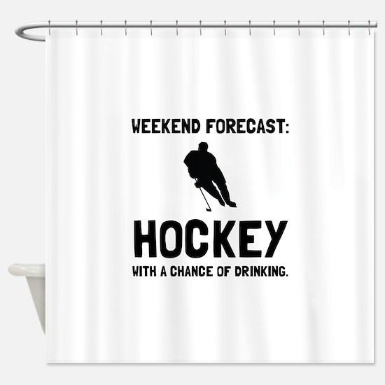 Weekend Forecast Hockey Shower Curtain