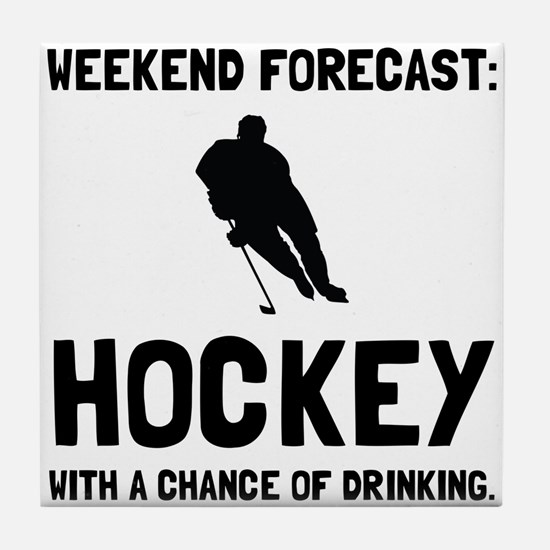 Weekend Forecast Hockey Tile Coaster