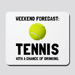 Weekend Forecast Tennis Mousepad