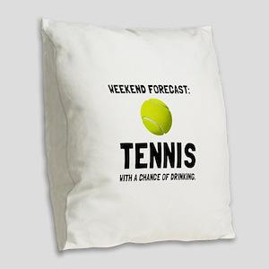 Weekend Forecast Tennis Burlap Throw Pillow