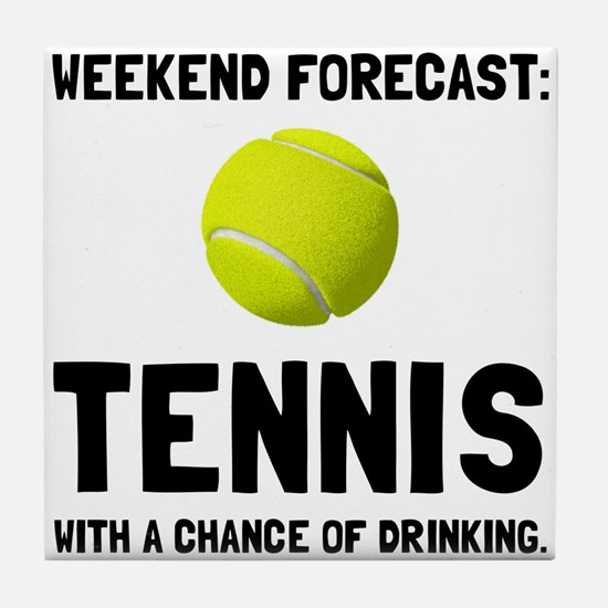 Weekend Forecast Tennis Tile Coaster