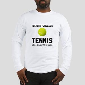 Weekend Forecast Tennis Long Sleeve T-Shirt