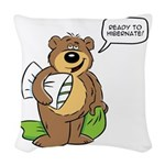Ready to hibernate Woven Throw Pillow