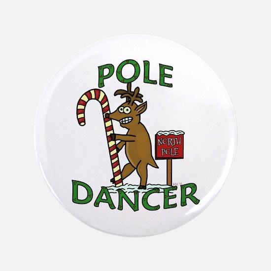 "Funny Dancer Christmas Reindeer Pun 3.5"" Button"