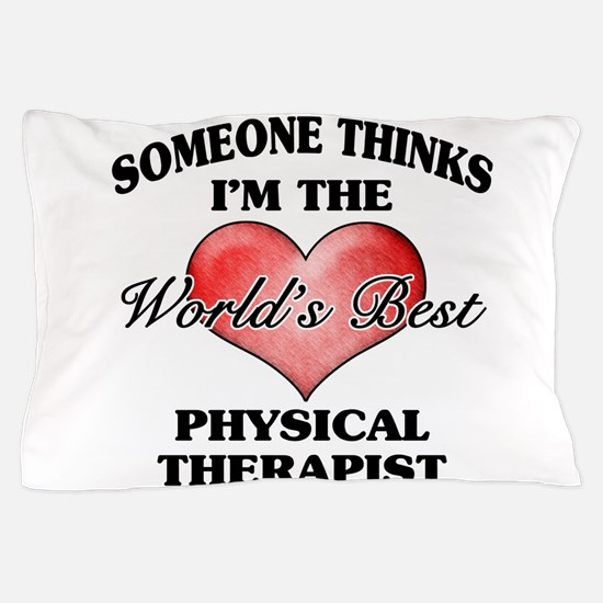 World's Best Physical Therapist Pillow Case