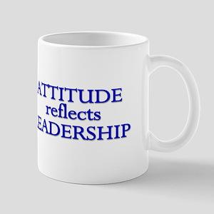 Attitude Reflects Leadership Mug Mugs