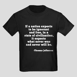 Jefferson on Ignorance and Freed Kids Dark T-Shirt