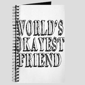 World's Okayest Friend Journal